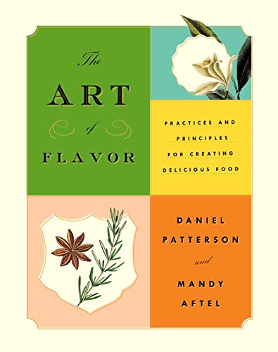 The Art of Flavor: Practices and Principles for Creating Delicious Food (English Edition)