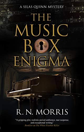 The Music Box Enigma (Silas Quinn, Band 7)