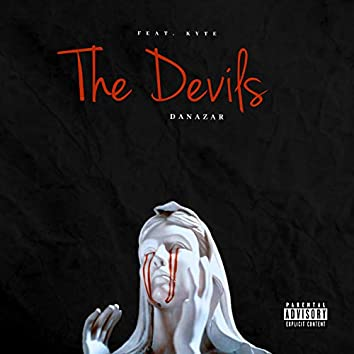The Devils (Feat. Kyte)