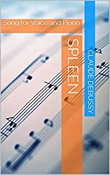 Spleen: Song for Voice and Piano