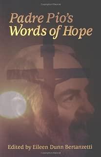 Padre Pio's Words of Hope