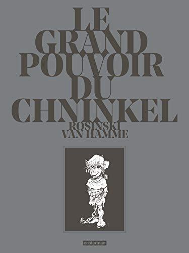 Le grand pouvoir du Chninkel, Intégrale :