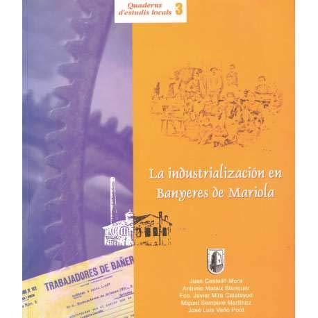 La industrialización en Banyeres de Mariola
