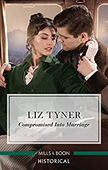 Compromised into Marriage by [Liz Tyner]