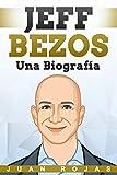 jeff bezos: una biografía (spanish edition)