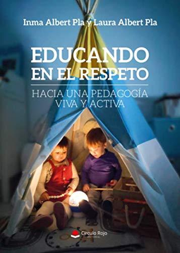 Educando en el respeto: Hacia una pedagogía viva y activa