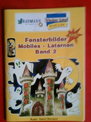 Window Color - Profi Line. Kids. Fensterbilder Mobiles - Laternen Band 2. Mit Vorlagebogen.