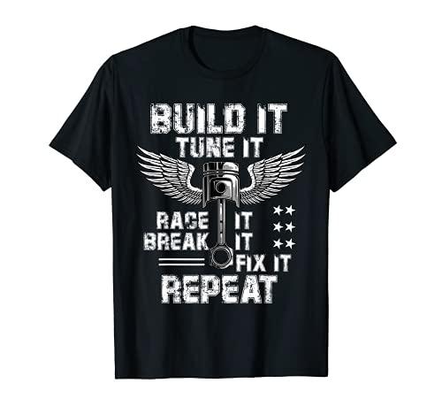 Build It Tune It Race It Break It Fijar It Re Camiseta