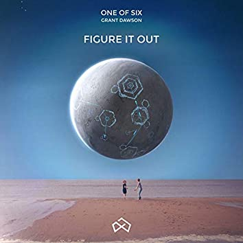 Figure It Out (feat. Grant Dawson)