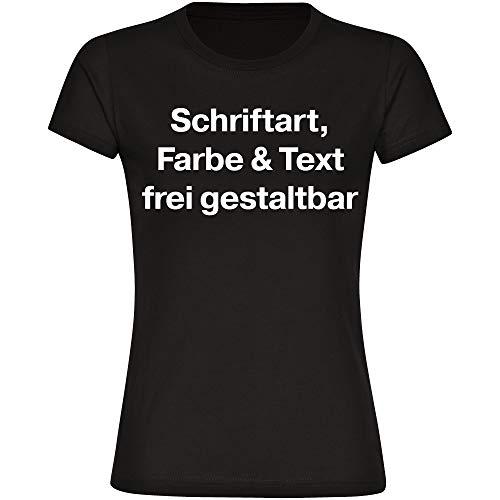 Damen T-Shirt Druck vorne (Anpassung von Text, Schriftart, Schriftfarbe und Artikel Farbe) - Größe S bis 3XL - Bedrucken Wunschtext Shirt Frauen, Größe:XXXL, Farbe:schwarz