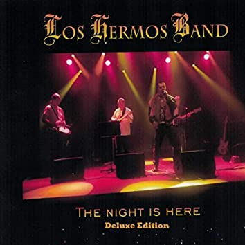 The Night Is Here (Deluxe Edition)