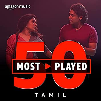50 Most Played: Tamil
