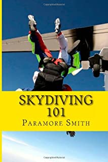 Skydiving 101: All The Skydiving Information You Need About Skydiving