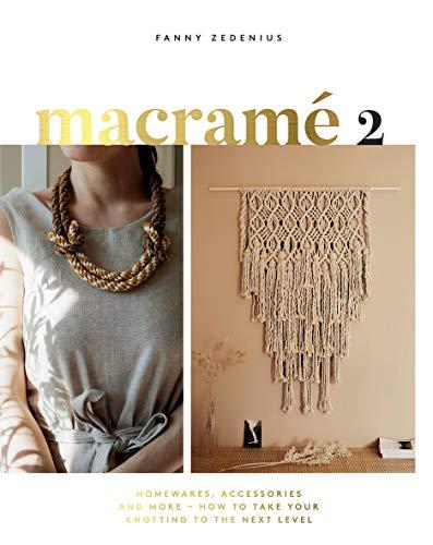 Macrame 2: Accessories, Homeware...