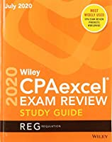Wiley CPAexcel Exam Review July 2020 Study Guide: Regulation