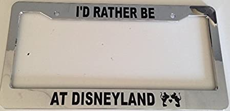 Stickysight.com I'd Rather Be at Disneyland with Silhouette Image - Automotive Chrome License Plate Frame -