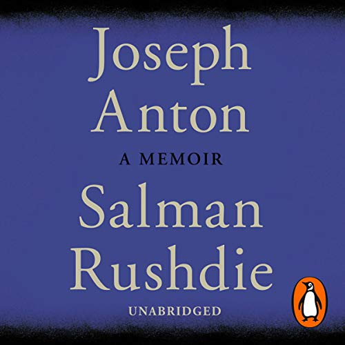 Joseph Anton                   Written by:                                                                                                                                 Salman Rushdie                               Narrated by:                                                                                                                                 Salman Rushdie,                                                                                        Sam Dastor                      Length: 27 hrs     Not rated yet     Overall 0.0