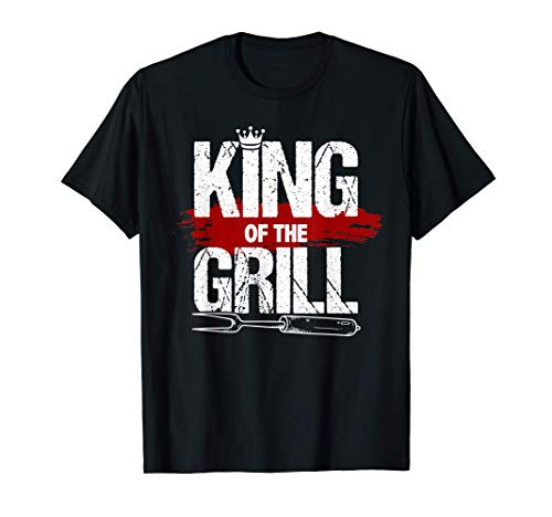 King Of The Grill - Funny BBQ Grill & Smoker Grillfather T-Shirt