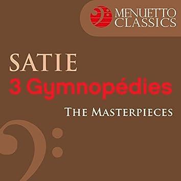 The Masterpieces - Satie: 3 Gymnopédies