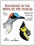 Handbook of the Birds of the World - Picathartes to Tits and Chickadees