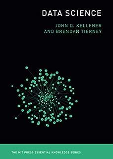 Data Science (MIT Press Essential Knowledge series)