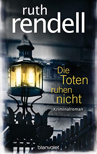 Die Toten ruhen nicht: Kriminalroman (German Edition)