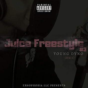 Juice Freestyle #3