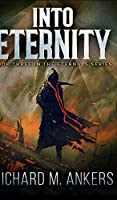 Into Eternity (Eternals Book 3)