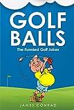 Golf Balls: The Funniest Golf Jokes