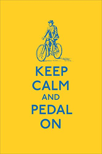 Keep Calm and Pedal On (Keep Calm and Carry On)