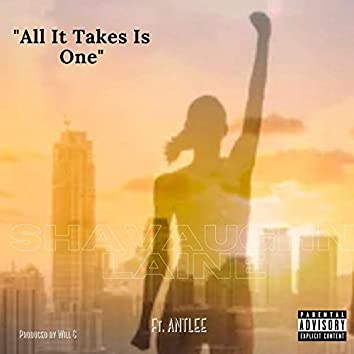 All It Takes Is One (feat. ANTLEE)