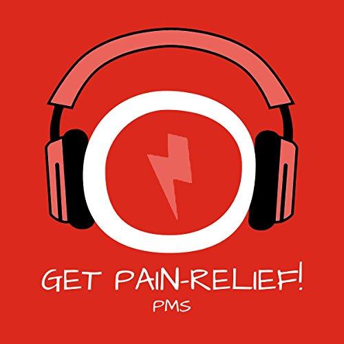 Get Pain Relief! Menstruationsbeschwerden lindern mit Hypnose: Für entspannte Tage! cover art