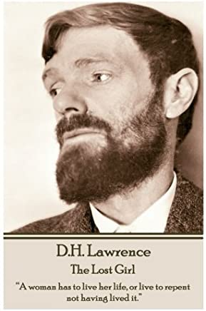 D.H. Lawrence - Kangeroo: A woman has to live her life, or live to repent not having lived it.� by D.H. Lawrence (3-Dec-2014) Paperback