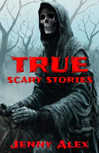 TRUE SCARY STORIES: 5 TRUE SCARY STORIES THAT WILL RUIN YOUR SLEEP …