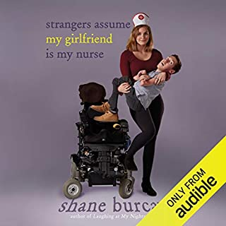Strangers Assume My Girlfriend Is My Nurse audiobook cover art