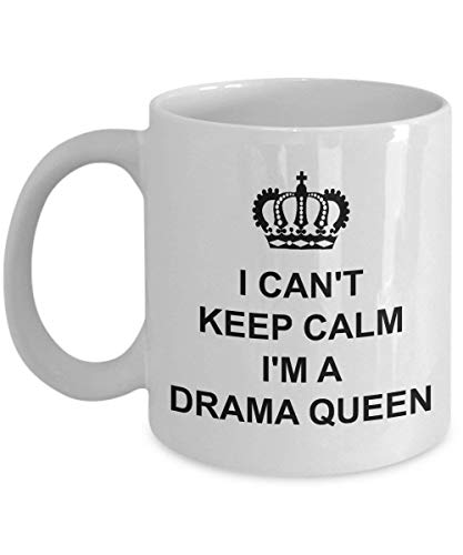 Drama Queen Mug I Can't Keep Calm Ceramic Coffee Tea Cup Gift with Crown I'm a Melodramatic Lover of Excitement Korean Television Series Beautiful Fun