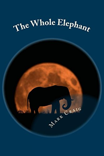 Book: The Whole Elephant - Finding a new language for God by Mark Gerard Craig