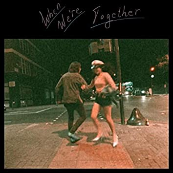 When We're Together (Radio Edit)