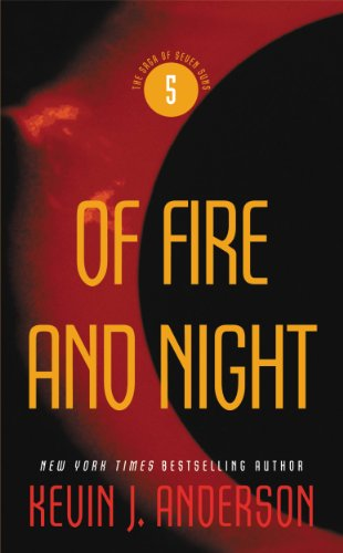Of Fire and Night (The Saga of Seven Suns, Book 5)