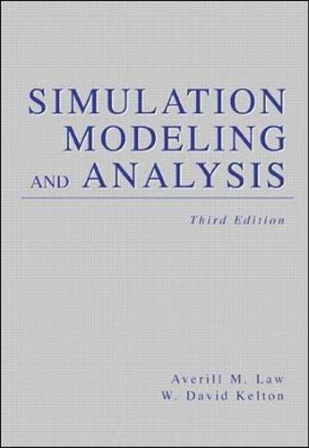 Download Simulation Modeling and Analysis (McGraw-Hill Series in Industrial Engineering and Management Science) 0070592926