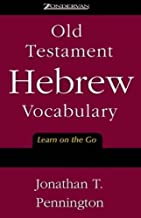 Old Testament Hebrew Vocabulary: Learn on the Go
