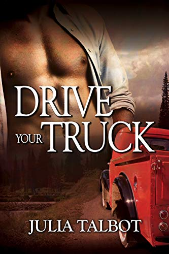 Drive Your Truck (English Edition)