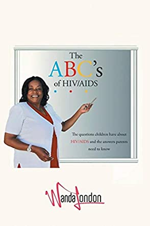 The ABC's of HIV/AIDS