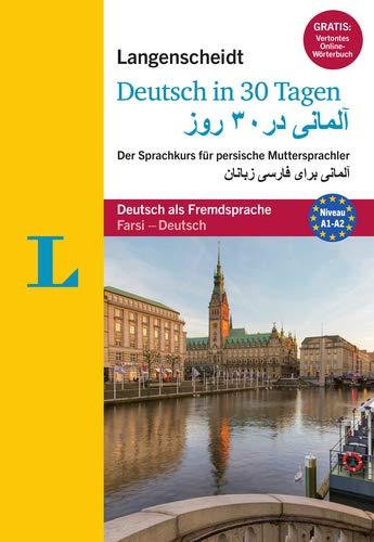 Langenscheidt Deutsch in 30 Tagen - Sprachkurs mit Buch und Audio-CD: Der Sprachkurs für persische Muttersprachler, Persisch-Deutsch (Langenscheidt Sprachkurse