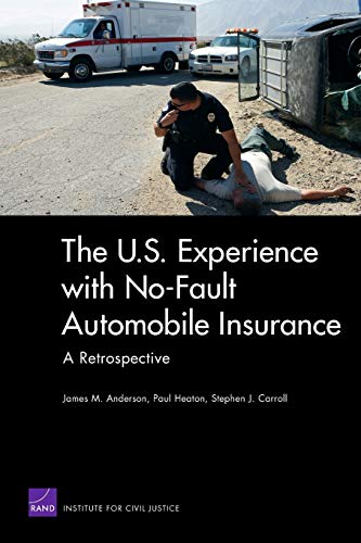 Download U.S. Experience With No-Fault Automobile Insurance: A Retrospective 083304916X