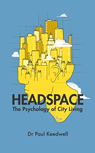 Headspace: The Psychology of City Living (English Edition)