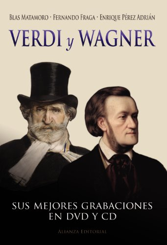 Verdi y Wagner (Libros Singulares (Ls))