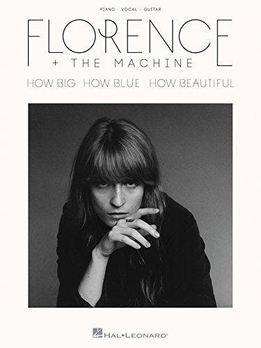 Florence + the Machine - How Big, How Blue, How Beautiful Songbook (PIANO, VOIX, GU) (English Edition)