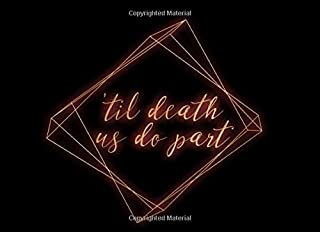 'Til Death Us Do Part: Guest Book | For Goth, Punk and Rock and Roll Themed Weddings, Showers and Parties | Dark and moody | Neon sign design | 250 guests and their comments