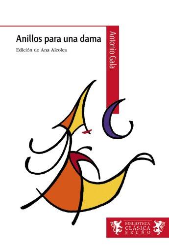 Anillos para una dama (Castellano - A PARTIR DE 12 AÑOS - BIBLIOTECA CLÁSICA BRUÑO)